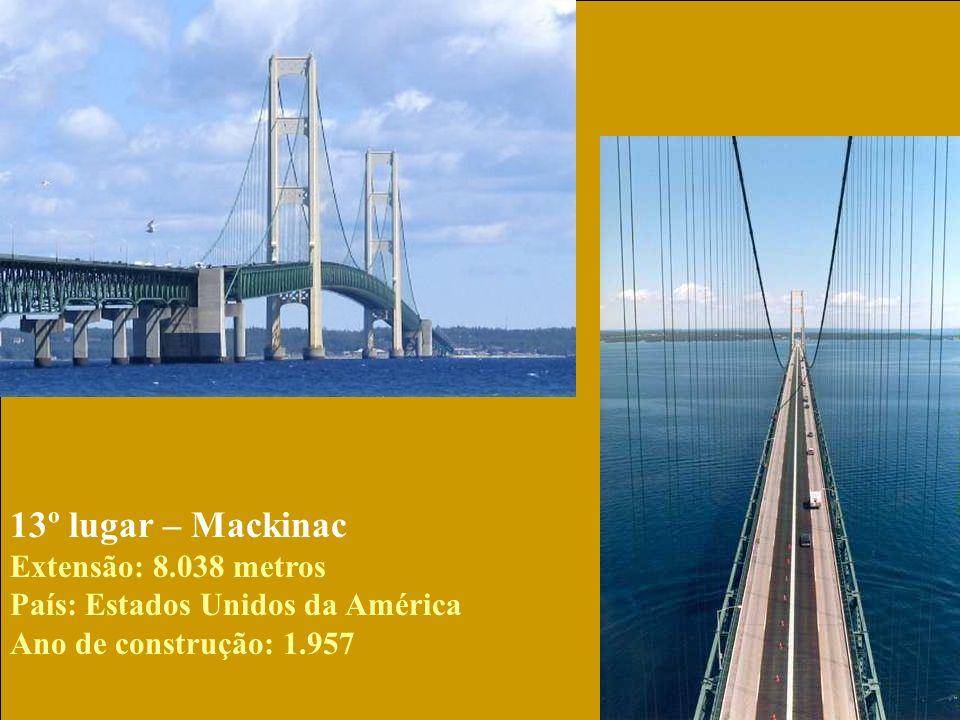 14º lugar – Oresund Extenão: 7.845 metros País: Dinamarca/Suécia Ano de construção: 1.999