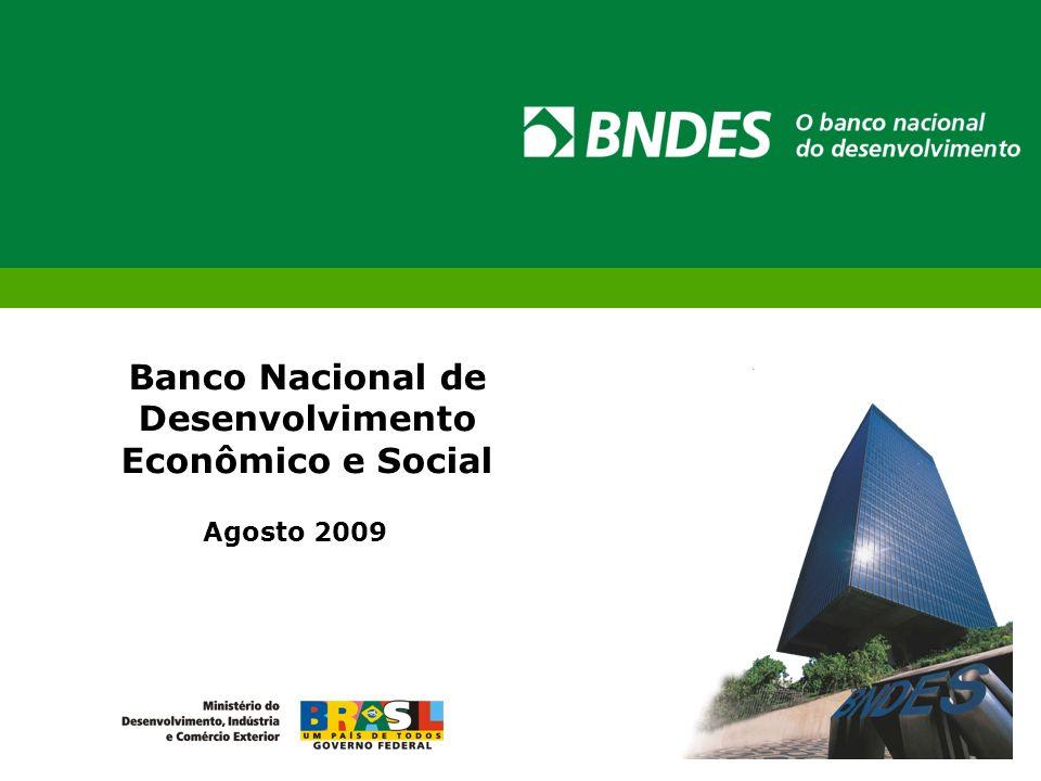 Banco Nacional de Desenvolvimento Econômico e Social Agosto 2009
