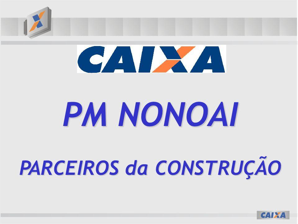PM NONOAI PARCEIROS da CONSTRUÇÃO