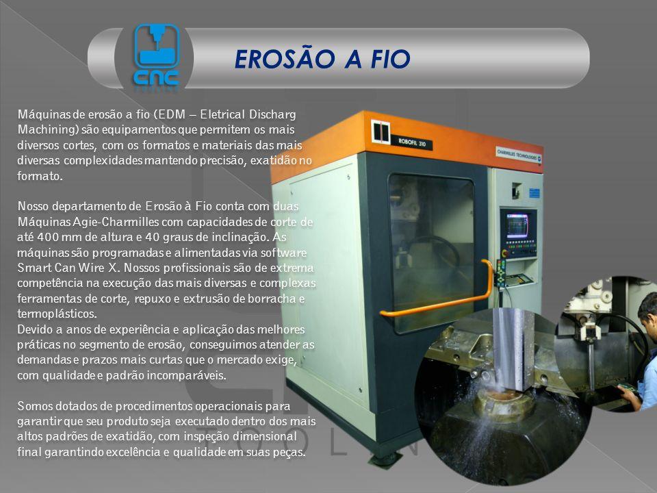 Máquinas de erosão a fio (EDM – Eletrical Discharg Machining) são equipamentos que permitem os mais diversos cortes, com os formatos e materiais das m