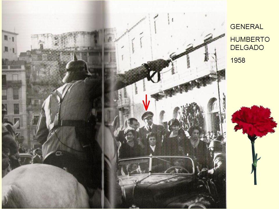 GENERAL HUMBERTO DELGADO 1958