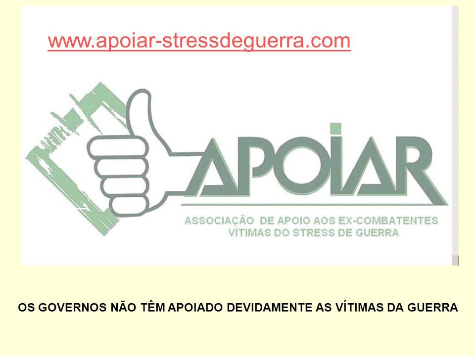 OS GOVERNOS NÃO TÊM APOIADO DEVIDAMENTE AS VÍTIMAS DA GUERRA www.apoiar-stressdeguerra.com