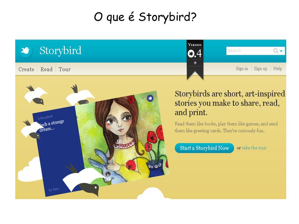 O Storybird é um site, em inglês, para a criação de histórias em forma de livro digital, usando ilustrações já existentes no site.