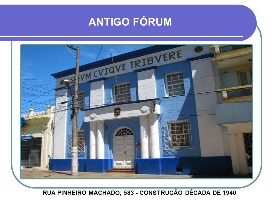 CASA JOÃO CUNHA LOPES AVENIDA GENERAL OSÓRIO, 420 - CONSTRUÇÃO DÉCADA DE 1920
