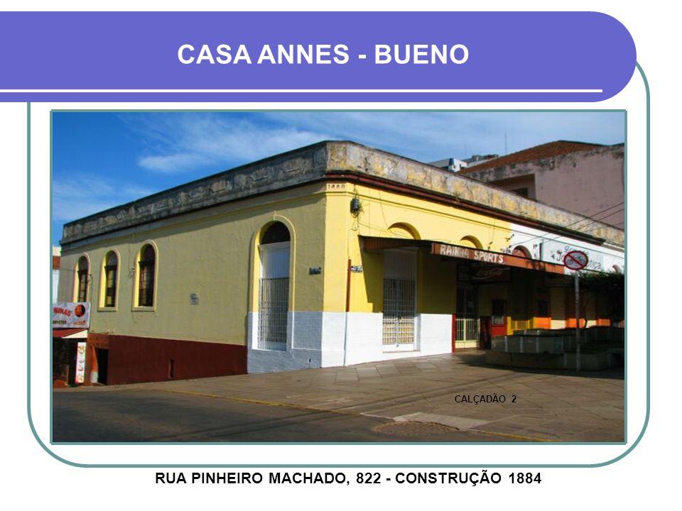 CASA ABREU E SILVA AVENIDA VENÂNCIO AIRES, 1798 - CONSTRUÇÃO 1929