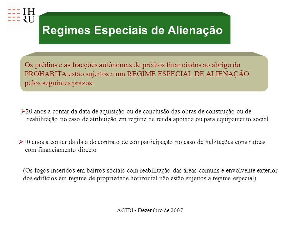ACIDI - Dezembro de 2007 (Os fogos inseridos em bairros sociais com reabilitação das áreas comuns e envolvente exterior dos edifícios em regime de pro