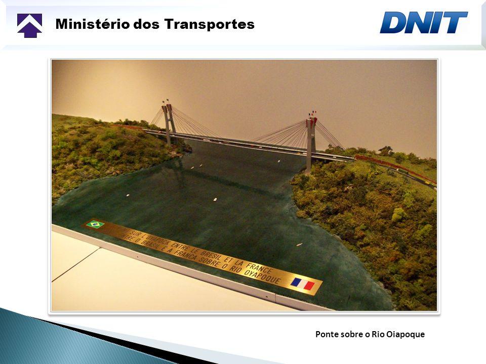 Ministério dos Transportes Ponte sobre o Rio Oiapoque