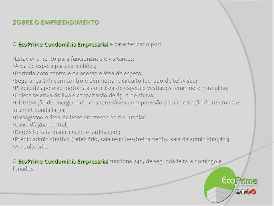 SOBRE O EMPREENDIMENTO EcoPrime Condomínio Empresarial O EcoPrime Condomínio Empresarial é caracterizado por: Estacionamento para funcionários e visit
