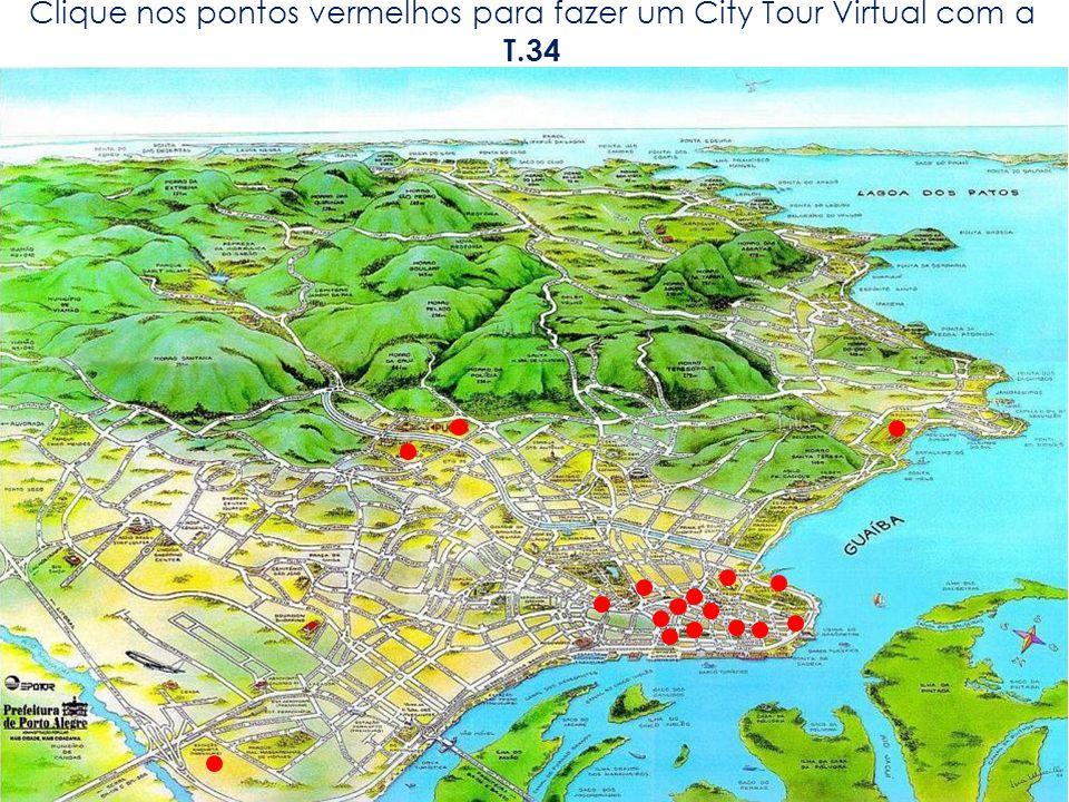 Clique nos pontos vermelhos para fazer um City Tour Virtual com a T.34