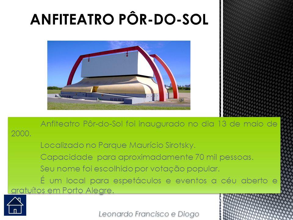 Anfiteatro Pôr-do-Sol foi inaugurado no dia 13 de maio de 2000. Localizado no Parque Maurício Sirotsky. Capacidade para aproximadamente 70 mil pessoas