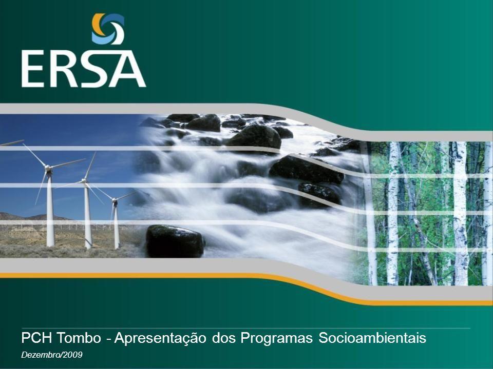 Dezembro/2009 PCH Tombo - Apresentação dos Programas Socioambientais