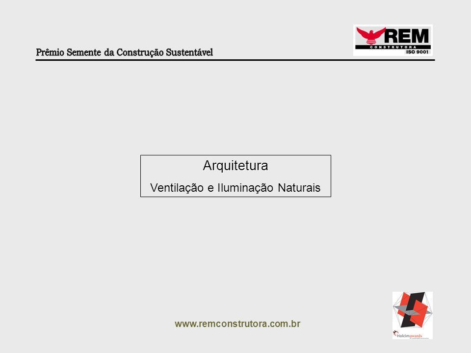 www.remconstrutora.com.br Redução de Consumo Água Reuso e Ozonização Energia Solar