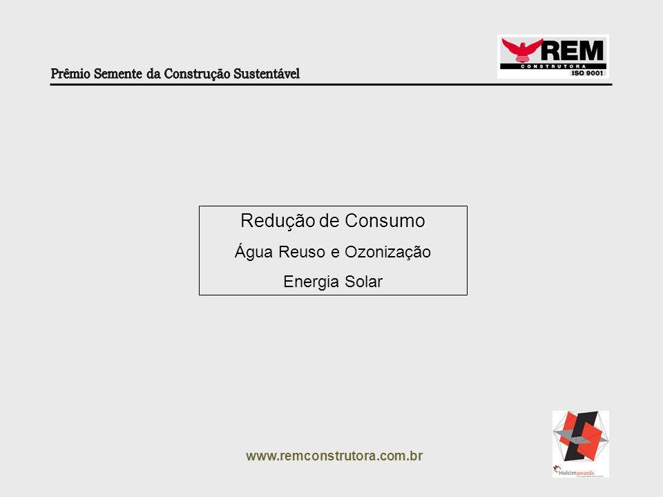 www.remconstrutora.com.br Reservatório para Reuso (Fontes Alternativas) Reservatórios