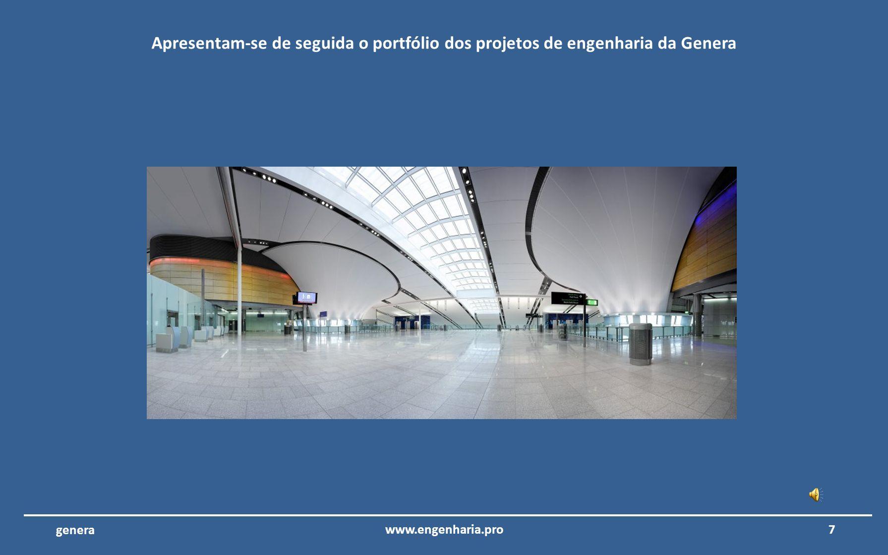 17www.engenharia.pro genera Centro de Broadcast RTP – Lisboa – Portugal Consultoria e revisão dos projetos de engenharia do centro de Broadcast Internacional da Rádio e Televisão de Portugal.