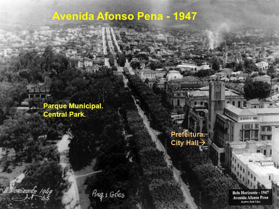 Prefeitura. City Hall Avenida Afonso Pena - 1947 Parque Municipal. Central Park.