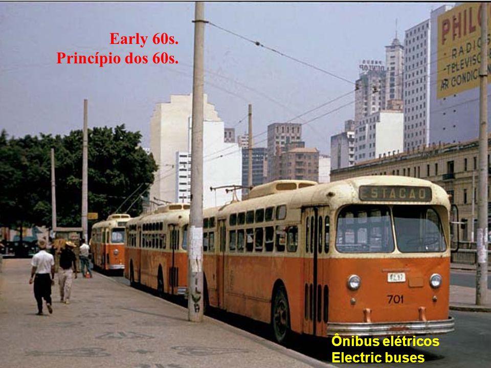 Ônibus elétricos Electric buses Early 60s. Princípio dos 60s.