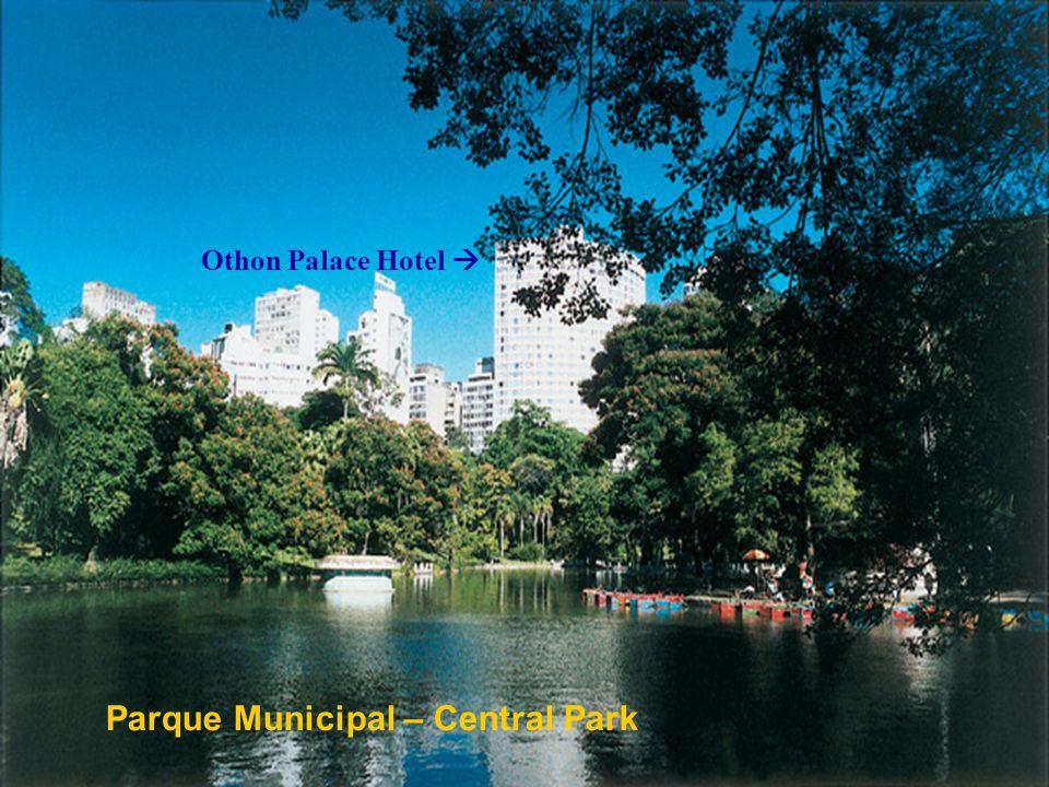 Parque Municipal – Central Park Othon Palace Hotel