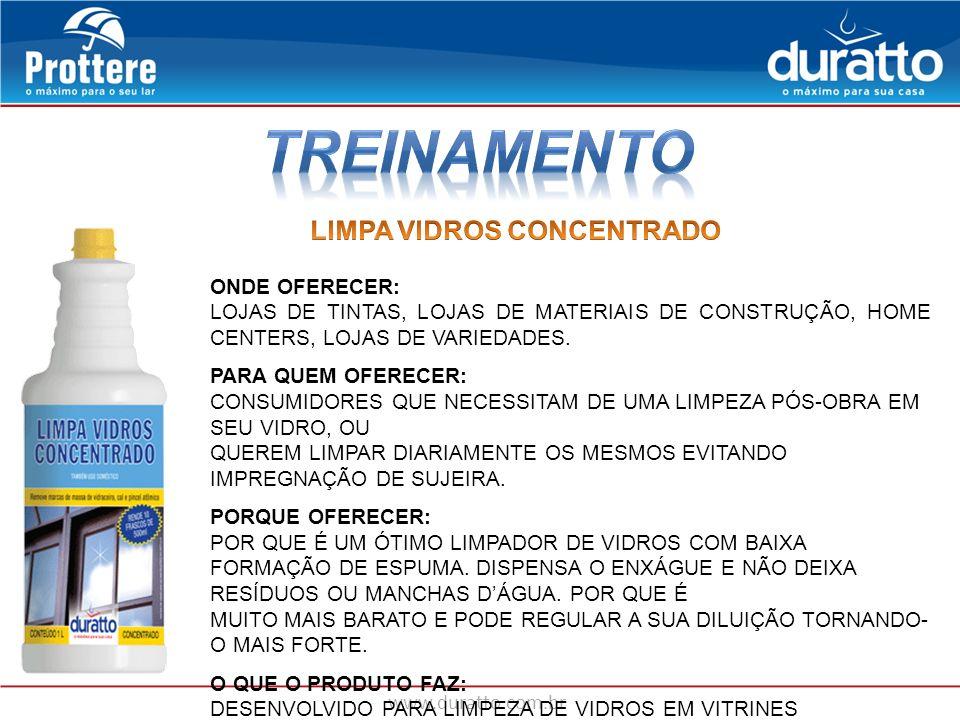 www.duratto.com.br ONDE OFERECER: LOJAS DE TINTAS, LOJAS DE MATERIAIS DE CONSTRUÇÃO, HOME CENTERS, LOJAS DE VARIEDADES. PARA QUEM OFERECER: CONSUMIDOR