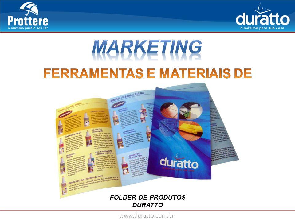 www.duratto.com.br FOLDER DE PRODUTOS DURATTO