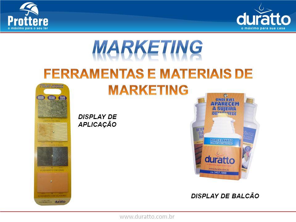 www.duratto.com.br DISPLAY DE APLICAÇÃO DISPLAY DE BALCÃO