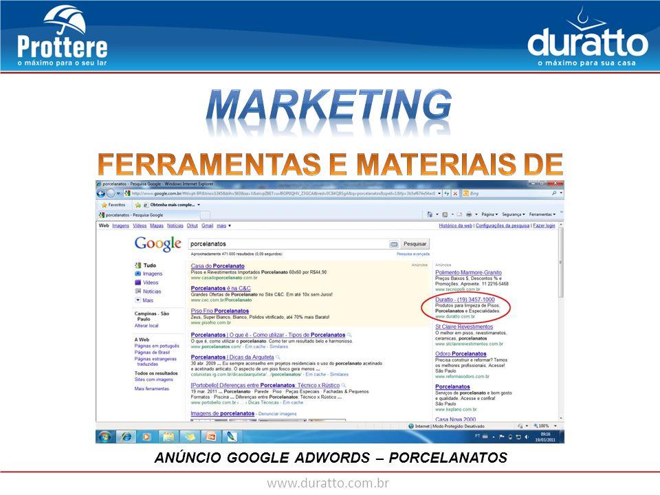 www.duratto.com.br ANÚNCIO GOOGLE ADWORDS – PORCELANATOS