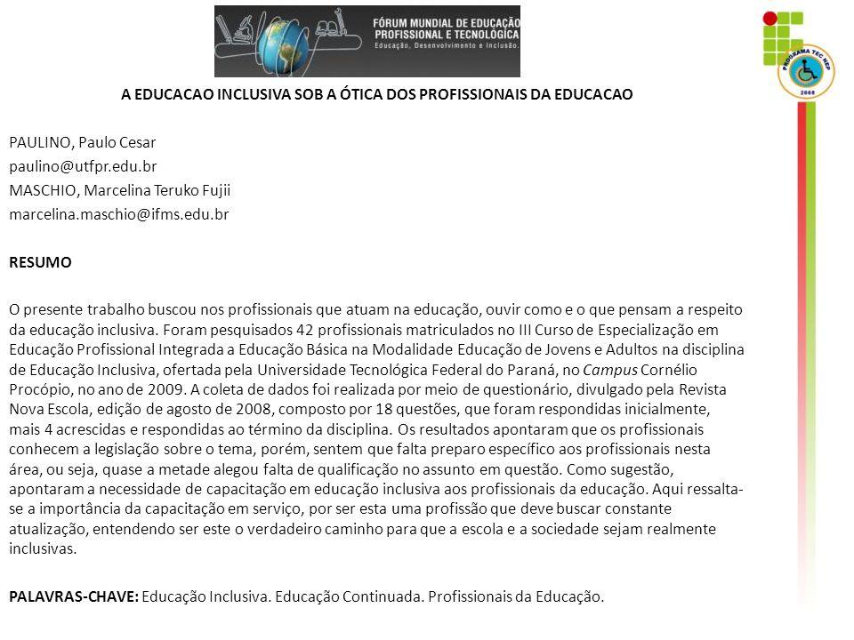 Cadernos Temáticos 2007 – MEC-SETEC BASQUETEBOL ADAPTADO: UMA FORMA DE INCLUSÃO PARA OS PORTADORES DE DEFICIÊNCIA MENTAL