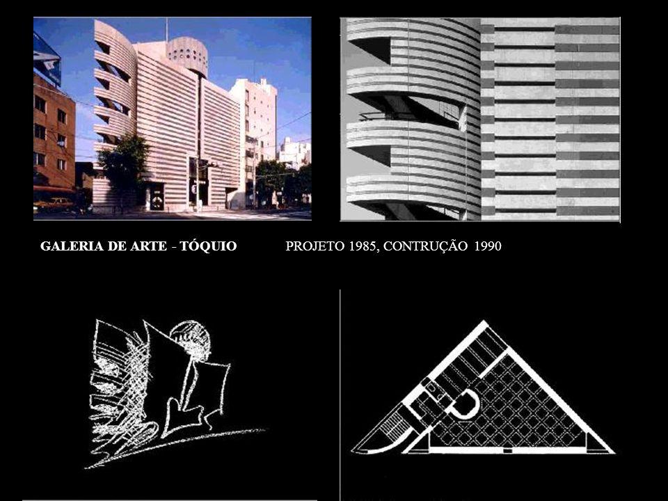 GALERIA DE ARTE - TÓQUIO PROJETO 1985, CONTRUÇÃO 1990