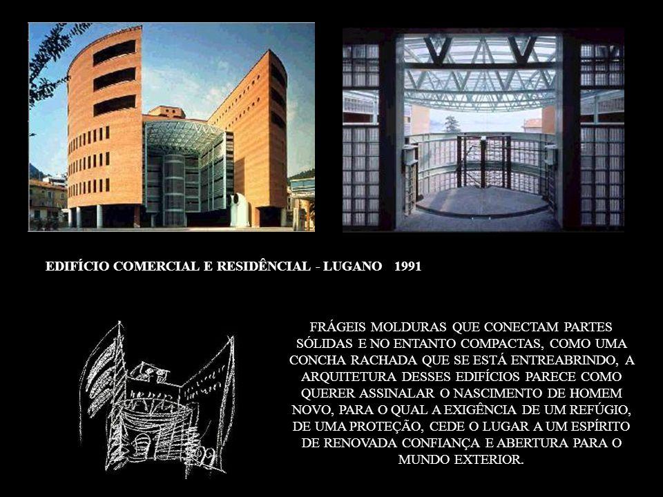 EDIFÍCIO COMERCIAL E RESIDÊNCIAL - LUGANO 1991 FRÁGEIS MOLDURAS QUE CONECTAM PARTES SÓLIDAS E NO ENTANTO COMPACTAS, COMO UMA CONCHA RACHADA QUE SE EST