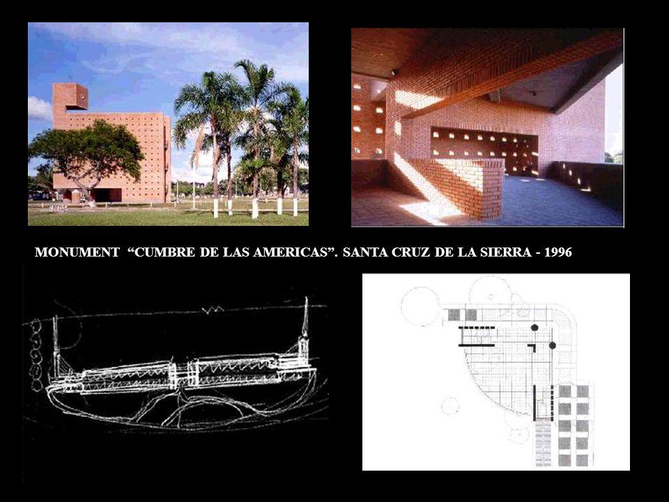 MONUMENT CUMBRE DE LAS AMERICAS. SANTA CRUZ DE LA SIERRA - 1996