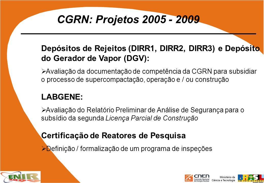 CGRN: Projetos 2005 - 2009 Depósitos de Rejeitos (DIRR1, DIRR2, DIRR3) e Depósito do Gerador de Vapor (DGV): Avaliação da documentação de competência
