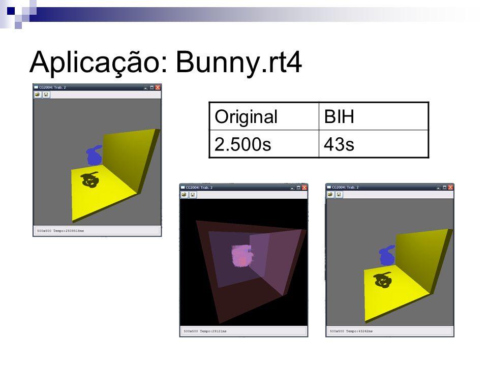 Aplicação: Bunny.rt4 OriginalBIH 2.500s43s