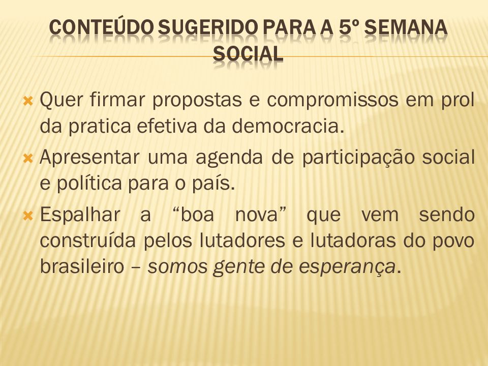 Quer firmar propostas e compromissos em prol da pratica efetiva da democracia.