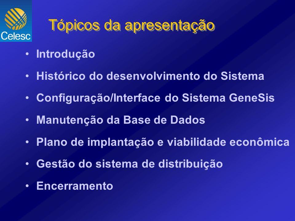 Introdução Histórico do desenvolvimento do Sistema Configuração/Interface do Sistema GeneSis Manutenção da Base de Dados Plano de implantação e viabil