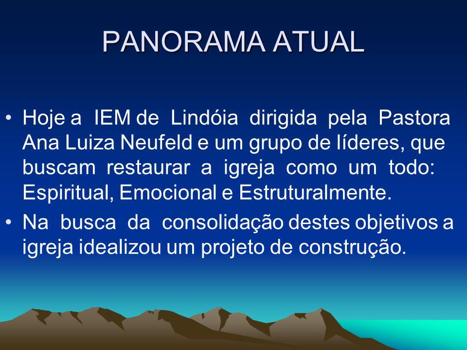 PANORAMA ATUAL Hoje a IEM de Lindóia dirigida pela Pastora Ana Luiza Neufeld e um grupo de líderes, que buscam restaurar a igreja como um todo: Espiri