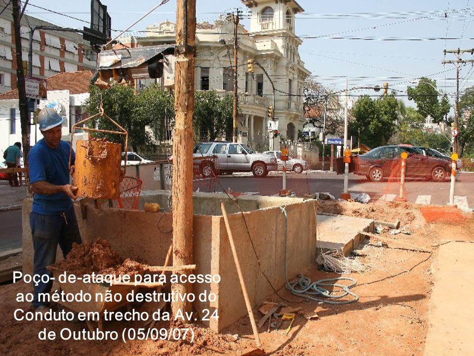 Poço- de-ataque para acesso ao método não destrutivo do Conduto em trecho da Av. 24 de Outubro (05/09/07)