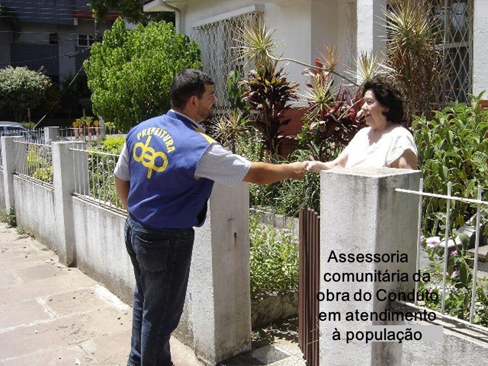 Assessoria comunitária da obra do Conduto em atendimento à população