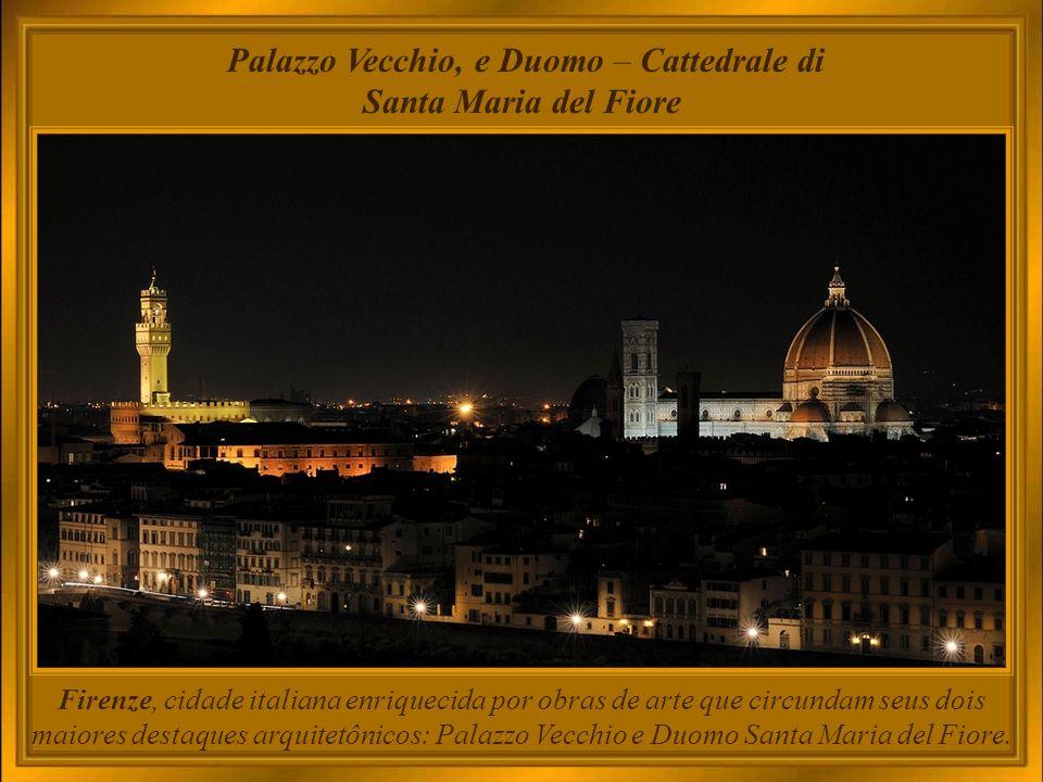 Firenze, em toda sua glória!