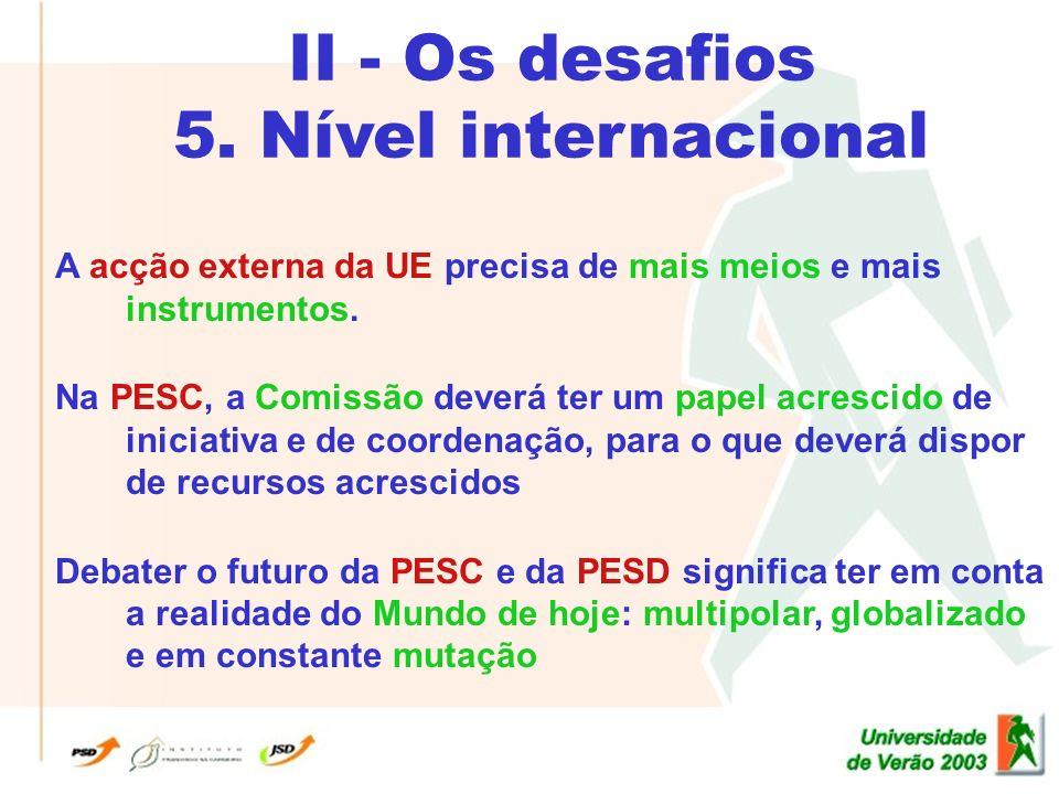 II - Os desafios 5.