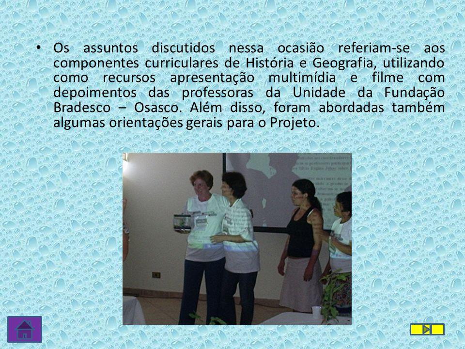 Os assuntos discutidos nessa ocasião referiam-se aos componentes curriculares de História e Geografia, utilizando como recursos apresentação multimídi