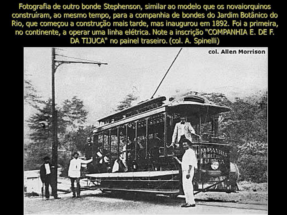 Fotografia de outro bonde Stephenson, similar ao modelo que os novaiorquinos construíram, ao mesmo tempo, para a companhia de bondes do Jardim Botânico do Rio, que começou a construção mais tarde, mas inaugurou em 1892.