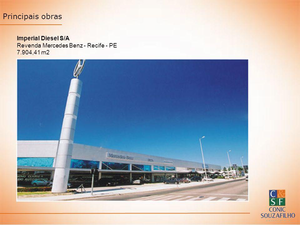 Principais obras Imperial Diesel S/A Revenda Mercedes Benz - Recife - PE 7.904,41 m2