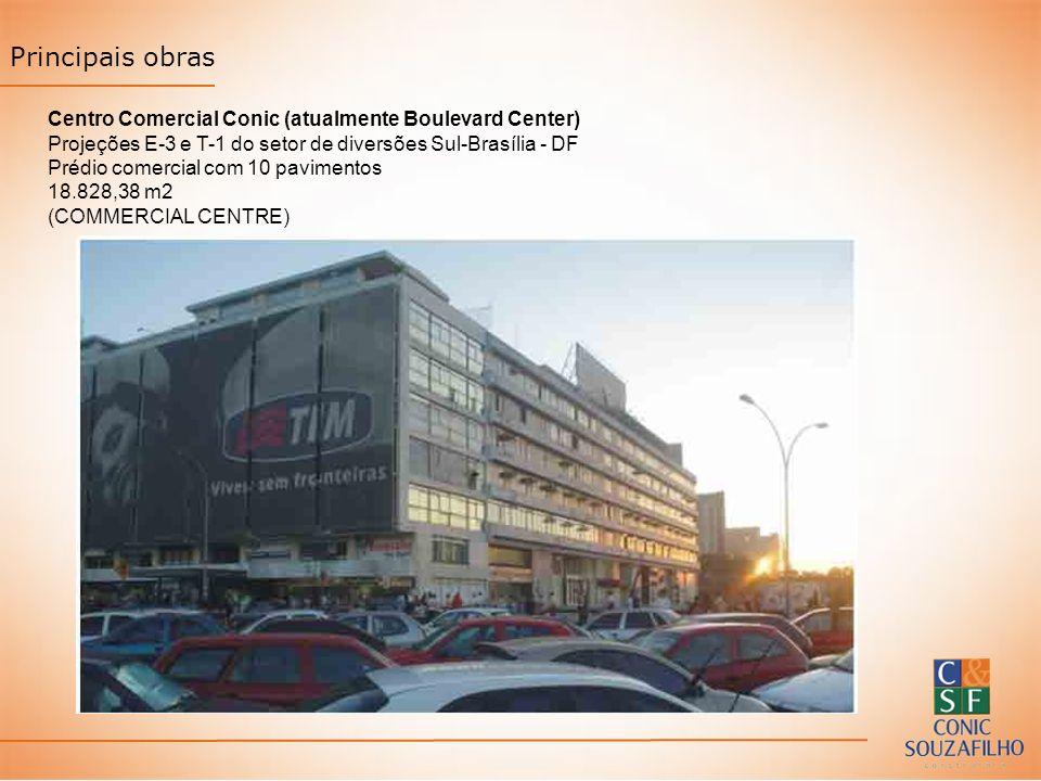Principais obras Centro Comercial Conic (atualmente Boulevard Center) Projeções E-3 e T-1 do setor de diversões Sul-Brasília - DF Prédio comercial com