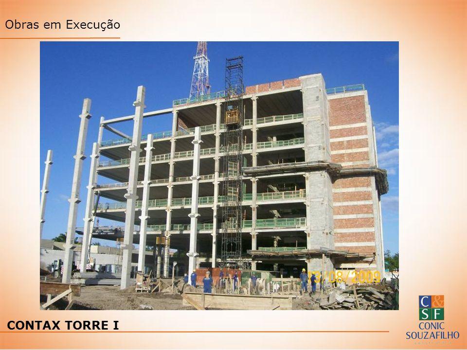 Obras em Execução CONTAX TORRE I