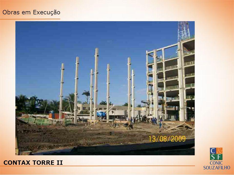 Obras em Execução CONTAX TORRE II