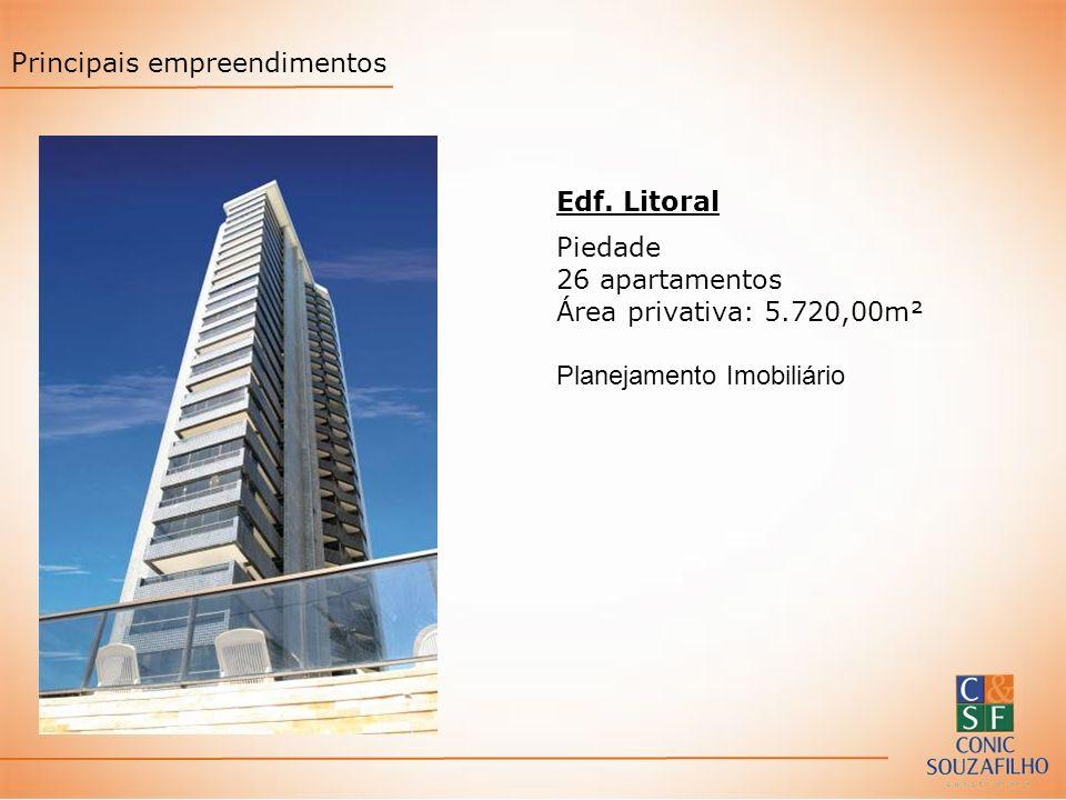 Principais empreendimentos Edf. Litoral Piedade 26 apartamentos Área privativa: 5.720,00m² Planejamento Imobiliário