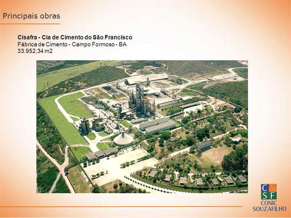 Principais obras Cisafra - Cia de Cimento do São Francisco Fábrica de Cimento - Campo Formoso - BA 33.952,34 m2