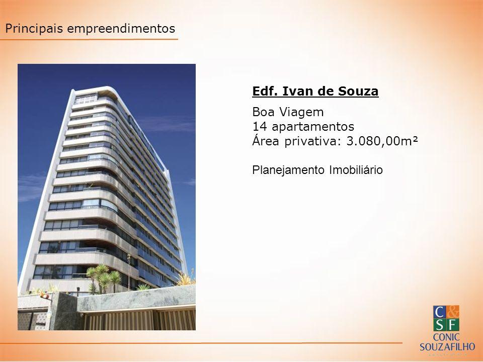 Edf. Ivan de Souza Boa Viagem 14 apartamentos Área privativa: 3.080,00m² Planejamento Imobiliário Principais empreendimentos