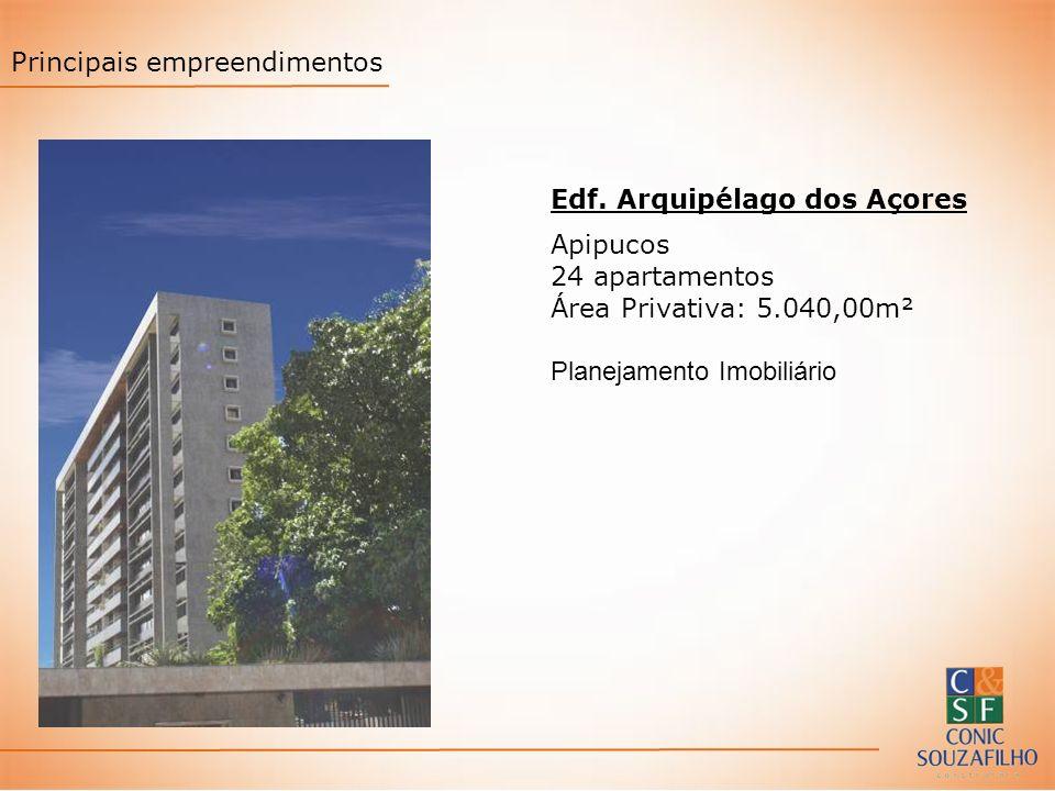 Edf. Arquipélago dos Açores Apipucos 24 apartamentos Área Privativa: 5.040,00m² Planejamento Imobiliário Principais empreendimentos