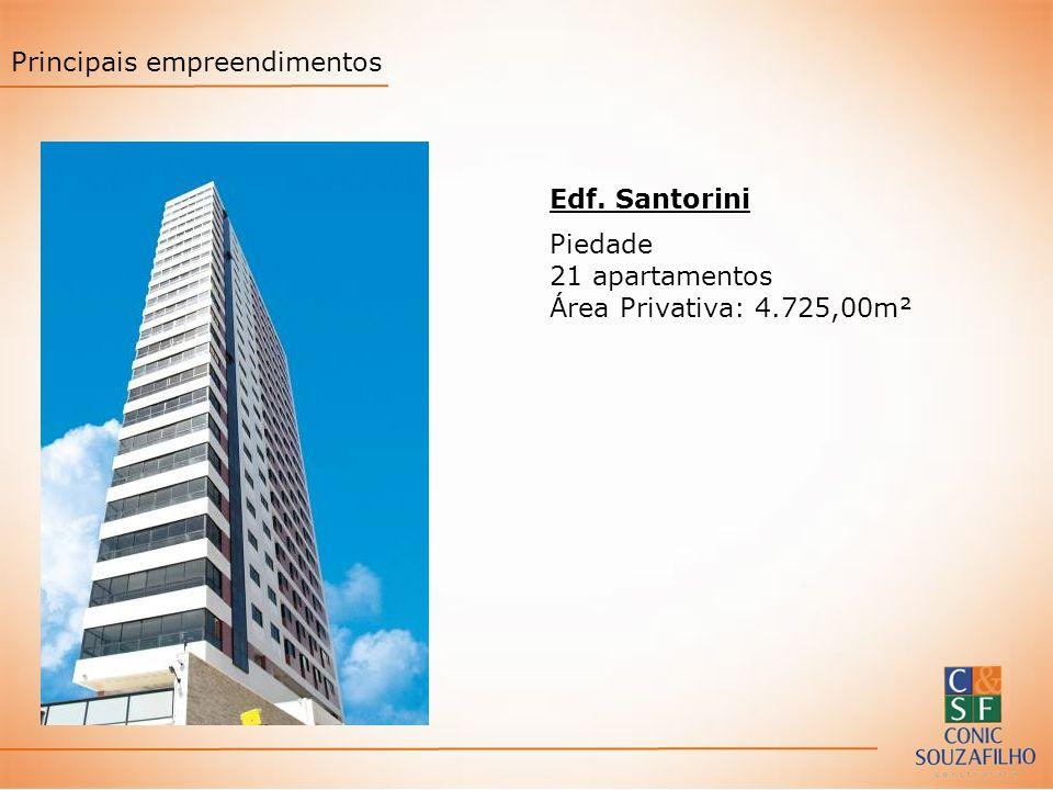 Edf. Santorini Piedade 21 apartamentos Área Privativa: 4.725,00m² Principais empreendimentos