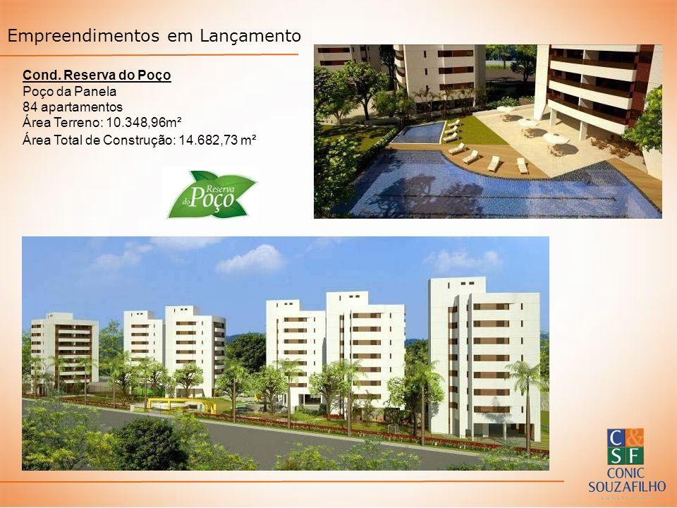 Cond. Reserva do Poço Poço da Panela 84 apartamentos Área Terreno: 10.348,96m² Área Total de Construção: 14.682,73 m²